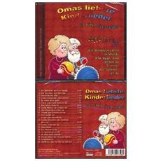 Omas Liebste Kinderlieder - Es Toenen Die Lieder