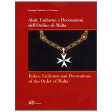Abiti, uniformi e decorazioni dell'Ordine di Malta