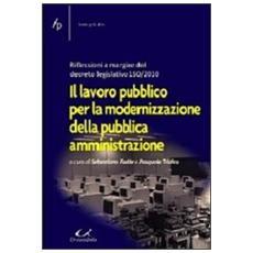 Il lavoro pubblico per la modernizzazione della pubblica amministrazione