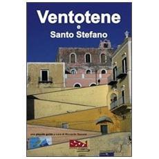 Ventotene e Santo Stefano. Una piccola guida