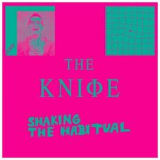 Knife (The) - Shaking The Habitual