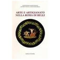 Arte e artigianato nella Roma del Belli