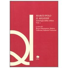 Marco Polo. Il Milione. Antologia della critica. Vol. 1