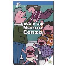 Natale con nonno Cenzo