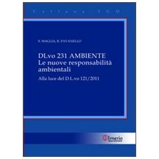 D. L. vo 231 Ambiente. Le nuove responsabilità ambientali