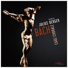 Bach & Cage - Choraele (3 Lp)