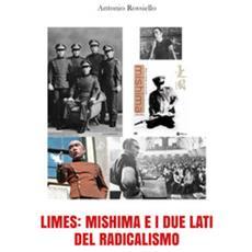 Limes: Mishima E I Due Lati Del Radicalismo