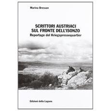 Scrittori austriaci sul fronte dell'Isonzo. Reportage del Kriegspressequartier