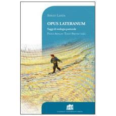 Opus Lateranum. Saggi di teologia pastorale