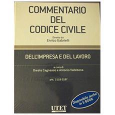 Commentario del Codice civile. Dell'impresa e del lavoro. Vol. 3: Artt. 2118-2187.