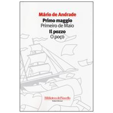 Primo maggioIl pozzo. Ediz. italiana e portoghese