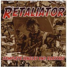 Retaliator - Complete Singles And Rarities