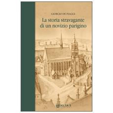 La storia stravagante di un novizio parigino