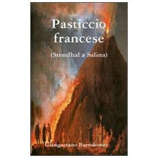 Pasticcio francese. Stendhal a Salina