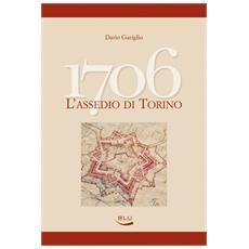 1706, l'assedio di Torino