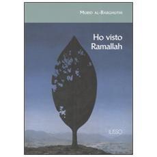 Ho visto Ramallah