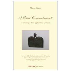 I dieci comandamenti e la teologia della Iggheret ha-Qodesh