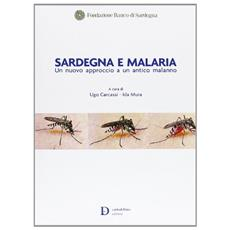 Sardegna e malaria. Un nuovo approccio a un antico malanno