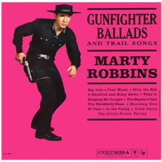 Marty Robbins - Gunfighter Ballads And Trails Songs