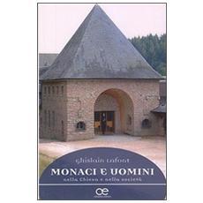 Monaci e uomini nella Chiesa e nella società