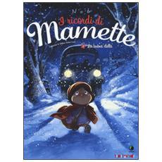 La buona stella. I ricordi di Mamette. Vol. 3
