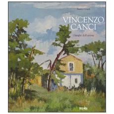 Vincenzo Canci. I luoghi dell'anima