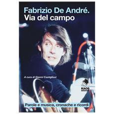 Fabrizio De André. Via del Campo