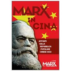 Marx in Cina vol 2-3: Appunti sulla Repubblica popolare Cinese oggi