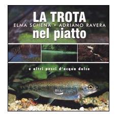 La trota nel piatto e altri pesci d'acqua dolce