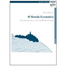 Il metodo ecostorico
