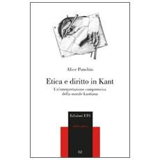 Etica e diritto in Kant. Un'interpretazione comprensiva della morale kantiana