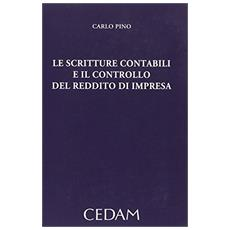 Le scritture contabili e il controllo del reddito di impresa