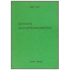 Questioni sull'elettromagnetismo