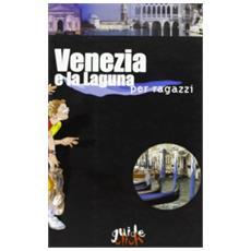 Venezia e la laguna per ragazzi
