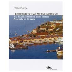 L'istituto di scienze marine ISMAR-CNRThe institute of marine sciences ISMAR-CNR