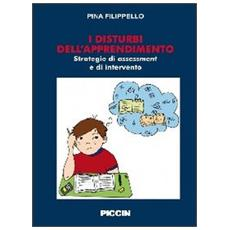 Disturbi dell'apprendimento. Strategie di assessment e di intervento