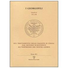 Sul trattamento delle faggete in Italia. Dal metodo scientifico all'empirismo dei nostri giorni