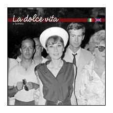 La dolce vita a Taormina. Ediz. italiana e inglese