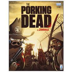 Porking dead. Zannabl� (The)