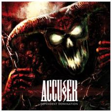 Accuser - Dependent Domination