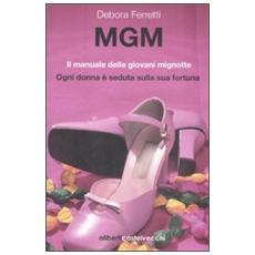 MGM. Il manuale delle giovani mignotte