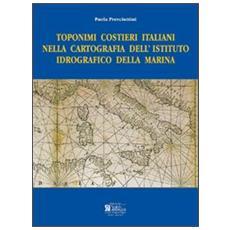 Toponimi costieri italiani nella cartografia dell'istituto idrografico della marina