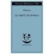 Le virtù di Sparta