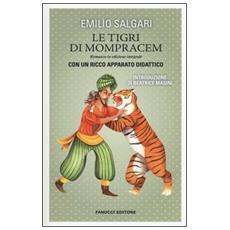 Tigri di Mompracem. Ediz. integrale. Con gadget (Le)