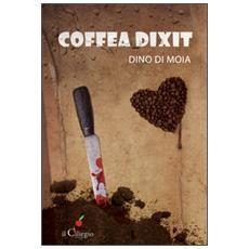 Coffea dixit