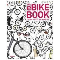 The eBike book. Ediz. inglese, tedesca e francese