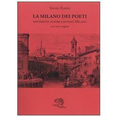 Milano dei poeti. Ventisette autori cantano Milano (La)