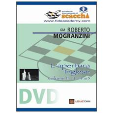 L'apertura inglese 1. c4 e5. DVD. Vol. 2