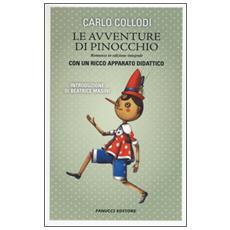 Avventure di Pinocchio. Ediz. integrale. Con gadget (Le)