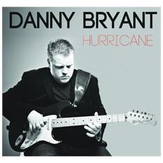 Bryant Danny - Hurricane